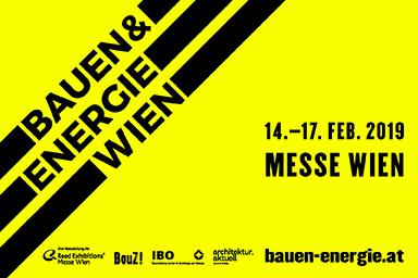 Bauen & Energie Messe Wien - 14. bis 17. Februar 2019